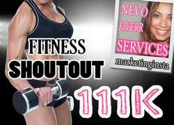 I will give you instagram shoutout on 111k fitness page