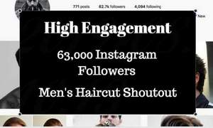 I will give you mens haircut shoutout on my 67k instagram page