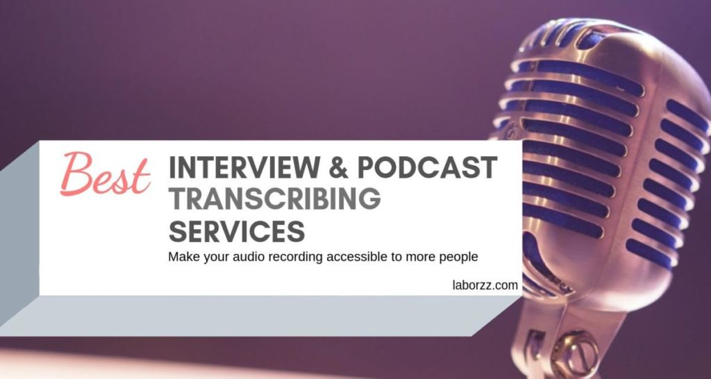 interview & podcast transcribing